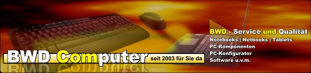 BWD Computer - Ihr Computerfachhändler und Servicepartner